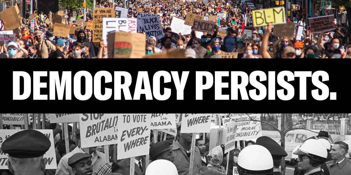 Democracy persists.